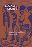 Queering Archives: Intimate Tracings