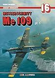 Aircraft Monograph 16 - Messerschmitt Me 109 Pt. 1 (Bf 109)