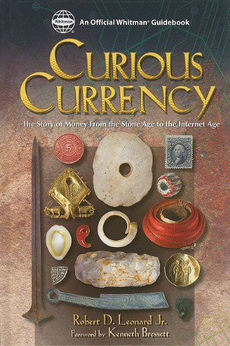 Read Online Curious Currency: The Story of Money from the Stone Age to the Internet Age ebook