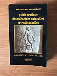 Guide pratique des médecines naturelles et traditionnelles