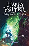 Harry Potter y las reliquias de la muerte (Harry 07) (Spanish Edition)