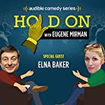 Elna Baker and Dysfunctional Doll Adoption | Eugene Mirman,Elna Baker