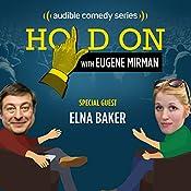 Elna Baker and Dysfunctional Doll Adoption | Eugene Mirman, Elna Baker