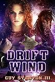 Drift Wind: Sci-fi Western (The Wind Drifters Series Book 4)