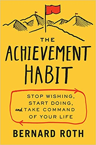 The Achievement Habit by Bernard Roth Audio Book Free Online