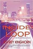 Inside the Loop, Jeffrey Kinghorn, 1591332761
