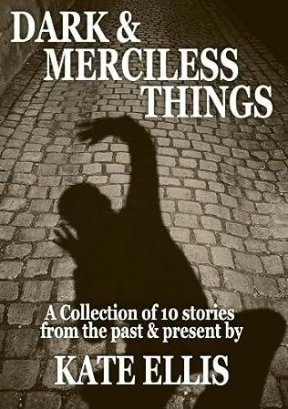 book cover of Dark & Merciless Things