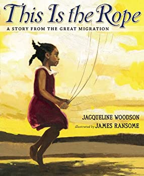 This Is the Rope: A Story From the Great Migration 0425288943 Book Cover