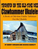 Thumpin on the Old-Time Uke, Barry Sholder, 1478314613