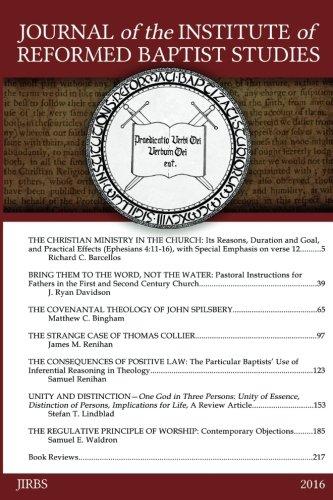Journal of the Institute of Reformed Baptist Studies 2016 (JIRBS) (Volume 3)