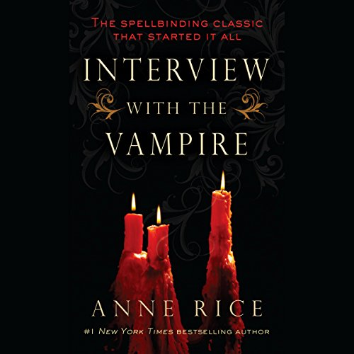 Interview with the Vampire Audiobook [Free Download by Trial] thumbnail