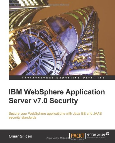[PDF] IBM WebSphere Application Server v7.0 Security Free Download | Publisher : Packt Publishing | Category : Computers & Internet | ISBN 10 : 1849681481 | ISBN 13 : 9781849681483