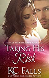 Taking his Risk (Year of the Billionaire series Book 2)