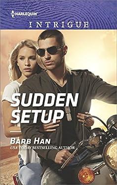 Sudden Setup (Crisis: Cattle Barge Book 1)