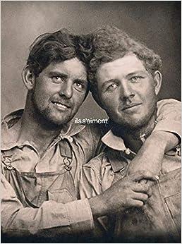 Book's Cover of Ils s'aiment: Un siècle de photographies d hommes amoureux 1850-1950 (Français) Relié – 14 octobre 2020