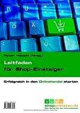 Leitfaden Für Shop-Einsteiger, H&ouml and Peter schl, 3000273786