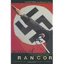 Waves of Rancor: Tuning into the Radical Right
