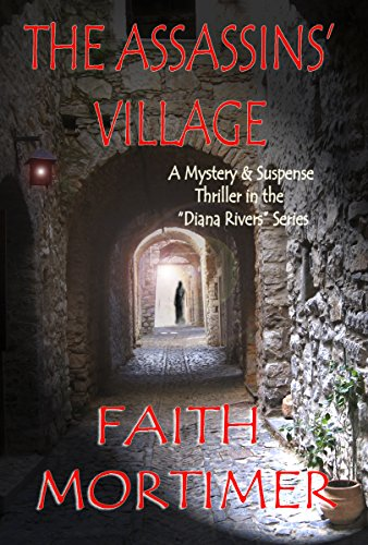 Book: The Assassins' Village by Faith Mortimer