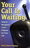 img - for Your Call Is Waiting book / textbook / text book