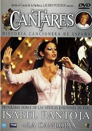Cantares: Isabel Pantoja + La Camboira [DVD]: Amazon.es: Lauren Postigo, Isabel Pantoja, La Camboira, Lauren Postigo, Lauren Postigo, Isabel Pantoja: Cine y Series TV