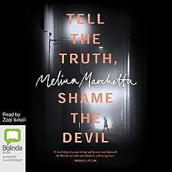 Tell the Truth, Shame the Devil