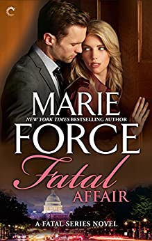 Fatal Affair (The Fatal Series Book 1) by [Force, Marie]