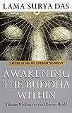 Awakening The Buddha Within by Das, Surya (1997) Paperback