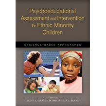 Psychoeducational Assessment and Intervention for Ethnic Minority Children: Evidence-Based Approaches (Applying...