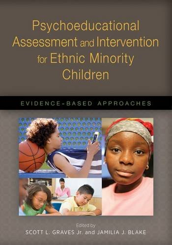 Psychoeducational Assessment and Intervention for Ethnic Minority Children: Evidence-Based Approaches (Applying Psychology in the Schools)