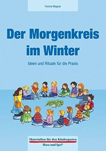Der Morgenkreis im Winter (Materialien für den Kindergarten)