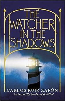 Book The Watcher in the Shadows by Carlos Ruiz Zafon (2013-05-09)