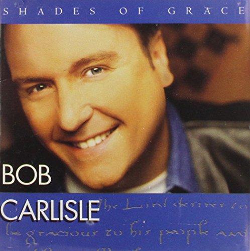Bob Carlisle - Shades Of Grace (1996) [FLAC] Download