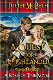 A Quest For a Highlander: A Medieval Scottish Clan Romance Novel by  Juliet McBeth in stock, buy online here