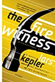 """The Fire Witness - A Novel (Detective Inspector Joona Linna)"" av Lars Kepler"