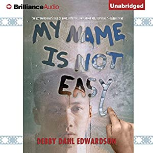My Name Is Not Easy Audiobook