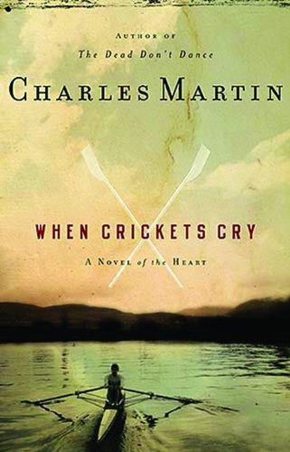 When crickets cry kindle edition by charles martin religion when crickets cry by martin charles fandeluxe Document