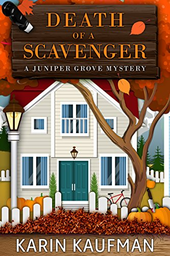 Death of a Scavenger (Juniper Grove Cozy Mystery Book 2) -
