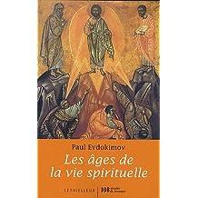 ÂGES DE LA VIE SPIRITUELLE (LES)