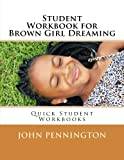 img - for Student Workbook for Brown Girl Dreaming: Quick Student Workbooks book / textbook / text book