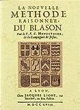 img - for La Nouvelle Methode Raisonnee du Blason book / textbook / text book