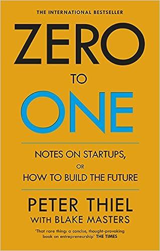 Zero to One by Blake Masters & Peter Thiel