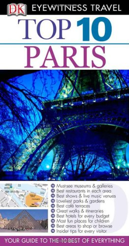 Top 10 Paris (Eyewitness Top 10 Travel Guides)