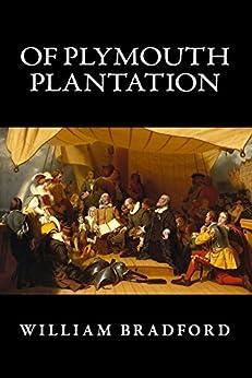 Amazon.com: Of Plymouth Plantation (Illustrated) eBook ...
