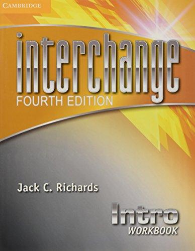 BEST Interchange Intro Workbook (Interchange Fourth Edition) T.X.T