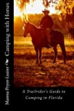 Search : Camping with Horses: A Trail Rider's Guide to Camping in Florida