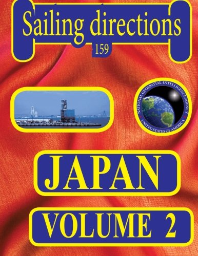 Sailing Directions 159 Japan Volume 2