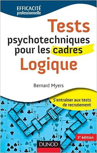 Tests psychotechniques pour les cadres - Logique - 2ème édition pdf, epub