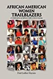 African American Women Trailblazers, Fred Luther Haynes, 1441585176
