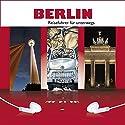 Berlin Hörbuch von Sylvia Frenzel Gesprochen von: Daniel Finger