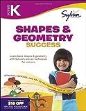Kindergarten Shapes & Geometry Success (Sylvan Workbooks) (Math Workbooks)